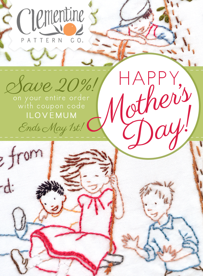 Mother's Day Sale at Clementine Pattern Co.